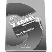 Curs de gramatica. Limba engleza Its grammer time 3. Test Booklet - Jenny Dooley, Virginia Evans