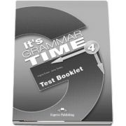 Curs de gramatica. Limba engleza Its grammer time 4. Test Booklet - Jenny Dooley, Virginia Evans