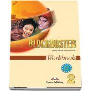 Curs de limba engleza Blockbuster 2. Caietul elevului - Jenny Dooley, Virginia Evans