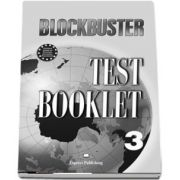 Curs de limba engleza Blockbuster 3. Test booklet (Jenny Dooley, Virginia Evans)