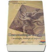 Demonologia crestina. Revelatie, traditie si ratiune