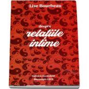 Despre relatiile intime de Lise Bourbeau