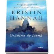 Kristin Hannah, Gradina de iarna (Colectia Blue moon)