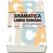 Gramatica limbii romane pentru gimnaziu - Coordonator: Gabriela Pana Dindelegan