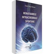 Hematoamele intracerebrale spontane