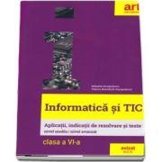Informatica si TIC, clasa a VI-a. Aplicatii, indicatii de rezolvare si teste (Mihaela Giurgiulescu)