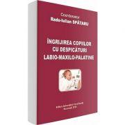 Ingrijirea copiilor cu despicaturi labio-maxilo-palatine