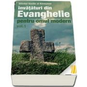 Invataturi din Evanghelie pentru omul modern. Talcuiri la Evanghelia dupa Marcu - vol. 1