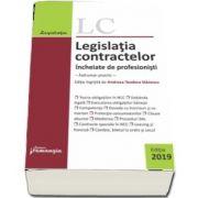 Legislatia contractelor incheiate de profesionisti (Editia 2019)