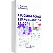 Leucemia acuta limfoblastica la copii