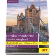 Limba moderna 1, limba engleza. Students book, clasa a VI-a. Make IT! 2