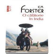 O calatorie in India (editie de buzunar) - Traducere din limba engleza si note de Liliana Pamfil-Teodoreanu