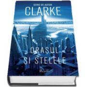 Orasul si stelele - C. Arthur Clarke