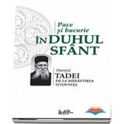 Pace si bucurie in Duhul Sfant