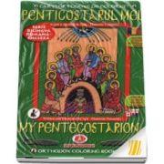 Penticostarul meu. Carti ortodoxe de colorat. Serie bilingva romana-engleza
