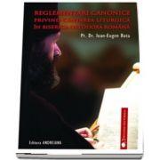 Reglementari canonice privind cantarea liturgica in Biserica Ortodoxa Romana