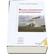 Religie, modernitate si postmodernitate