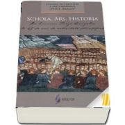 Schola. Ars. Historia