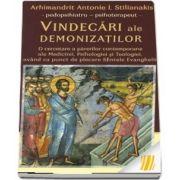 Vindecari ale demonizatilor