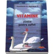 Vitamine zilnice pentru suflet - Volumul V
