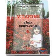 Vitamine zilnice pentru suflet - Volumul VI