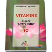 Vitamine zilnice pentru suflet - Volumul X
