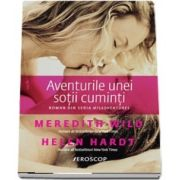 Aventurile unei sotii cuminti (Meredith Wild)
