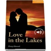 Cambridge English Readers: Love in the Lakes Level 4