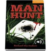 Cambridge English Readers: Man Hunt Level 4 Intermediate