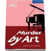 Cambridge English Readers: Murder by Art Level 5 Upper Intermediate