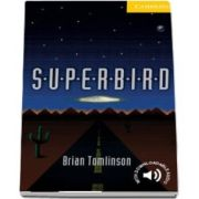 Cambridge English Readers: Superbird Level 2