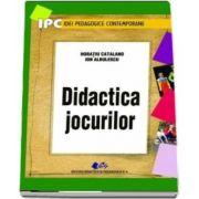 Didactica jocurilor - Horatiu Catalano si Ion Albulescu
