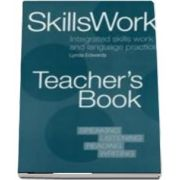 DLP: SKILLSWORK TEACHERS BK: Integrated Skills Work and Language Practice