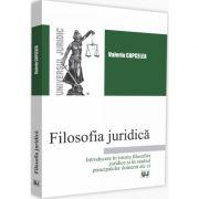 Filosofia juridica. Introducere in istoria filosofiei juridice si in studiul principalelor domenii ale ei