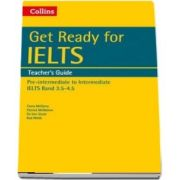 Get Ready for IELTS: Teachers Guide : IELTS 3.5  (A2 )