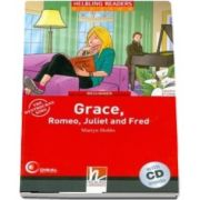 Grace, Romeo, Juliet and Fred Book and Audio CD Pack - Level 2
