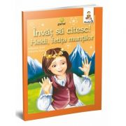 Heidi, fetita muntilor - Invat sa citesc (Nivelul 3) - Varsta recomandata: 8 - 10 ani