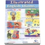 Illustrated Idioms B1 and B2 - Book 1 - Students Book - Self-Study Edition