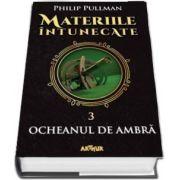 Materiile intunecate. Volumul III, Ocheanul de ambra (Philip Pullman)