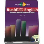 Natural Business English: Authentic Language for Business Today