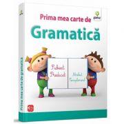 Prima mea carte de gramatica - Varsta recomandata: 8 - 10 ani