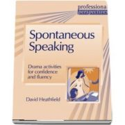 PROF PERS:SPONTANEOUS SPEAKING : Spontaneous Speaking
