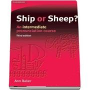 Ship or Sheep? Students Book: An Intermediate Pronunciation Course
