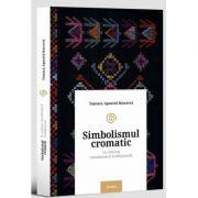 Tamara Apostol Macovei, Simbolismul cromatic in cultura romaneasca traditionala