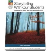 Storytelling With Our Students: Techniques for telling tales from around the world