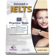 Succeed in IELTS - Student Book with 9 Practice Tests, Self-Study Guide, Answers and Audio CDs