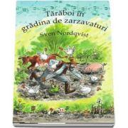 Taraboi in gradina de zarzavaturi (Sven Nordqvist)