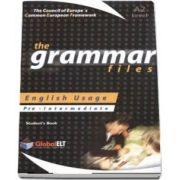 The Grammar Files. English Usage, Students Book, Pre-Intermediate A2