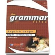 The Grammar Files. English Usage, Students Book, Upper-Intermediate B2