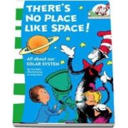Theres No Place Like Space!